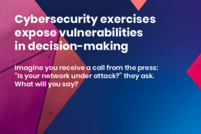 Cybersecurity exercises expose vulnerabilities in decision-making