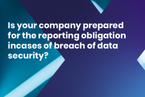 GDPR and reporting obligation in data security breach